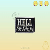 Hell Was Full Bikers Embroidered Iron On Sew On Patch Badge For Clothes etc