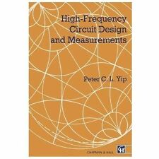 High Frequency Circuit Design and Measurements by Peter C. L. Yip (1990,...