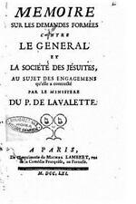 Memoire Sur les Demandes Formées Contre le General et la Société des...
