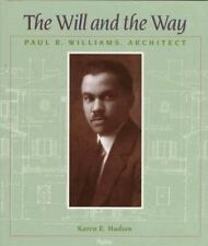 The Will and the Way:  Paul R. Williams, Architect-ExLibrary