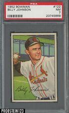 1952 Bowman SETBREAK #122 Billy Johnson St. Louis Cardinals PSA 7 NM
