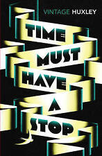 Time Must Have a Stop by Aldous Huxley New Book (Paperback)