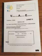 LIVRET 2 VAE BAC PRO CAROSSERIE OPTION B REPARATION*ENVOI IMMEDIAT dès PAIEMENT