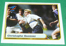 N°122 DOMINICI XV FRANCE FFR MERLIN IRB RUGBY WORLD CUP 1999 PANINI COUPE MONDE