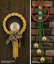 Welcome Wreath & Bell Pull Patterns - Vintage Knots of Fun for the Holidays Book