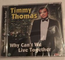 "TIMMY THOMAS ""Why Can't We Live Together"""