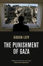 The Punishment of Gaza by Gideon Levy (2010, Paperback)