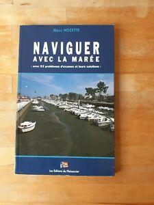 Naviguer avec la Marée - Marc Hozette - Les éditions du Plaisancier