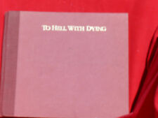 TO HELL WITH DYING ALICE WALKER ILLUSTRATED CHILDS 1988