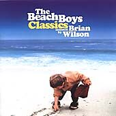 The Beach Boys - Classics (Selected by Brian Wilson, 2002)