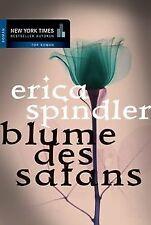 Blume des Satans. von Erica                Spindler   Buch   Zustand gut