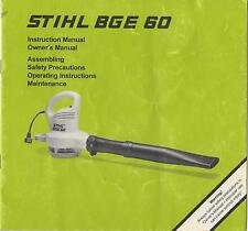 PRINTED 1998 STIHL BLOWER  BGE 60  INSTRUCTION & OWNER'S MANUAL (100)