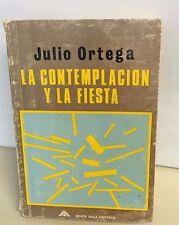 Julio Ort La Contemplacion y la Fiesta . Notas sobre la novela latinoamericana.