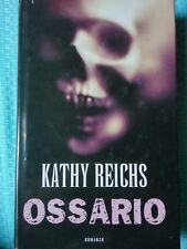 ROMANZO THRILLER: OSSARIO di KATHY REICHS - MONDOLIBRI