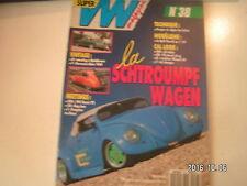 **c Super VW Magazine n°38 La Schtroumpf Wagen / Dragster au Mans / Split Revell