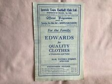 More details for ipswich town fc v qpr fc rare league iii programme october 25th 1947 well used.