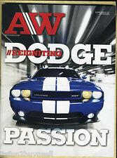 AUTOWEEK 2011 Reigniting Dodge Passion Challenger Hemi 392 SRT8 Supplement SRT