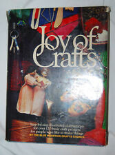 Joy of Crafts by Blue Mountain Crafts Council   Over 120 Crafts  Illustrated