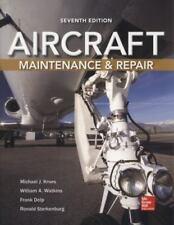 Aircraft Maintenance and Repair, Seventh Edition, Sterkenburg, Ronald, Delp, Fra