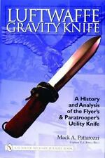 LUFTWAFFE GRAVITY KNIFE - NEW HARDCOVER BOOK