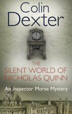 The Silent World of Nicholas Quinn (Inspector Morse #3) By Colin Dexter