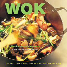 Wok: Dishes from China, Japan and SE Asia by Elsa Petersen-Schepelern (Paperback, 2005)