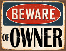 "BEWARE OF OWNER foam board sign 11"" X 8"" 1/2  Free shipping in the USA"