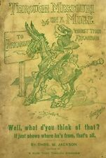 THROUGH MISSOURI ON A MULE Antique book c1904 Thos Jackson humorous RR stories