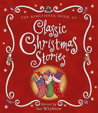 The Kingfisher Book of Classic Christmas Stories Paperback Book