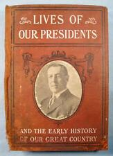Lives Of Our Presidents Vintage Book By Ella Hines Stratton Circa 1917 (O) AS IS