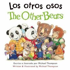 Los Otros Osos / the Other Bears by Michael Thompson