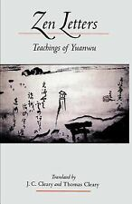 Zen Letters : Teachers of Yuanwu by Thomas Cleary and J. C. Cleary (2001,...