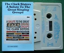 The Clark Sisters A Salute to The Great Singing Groups Cassette Tape - TESTED