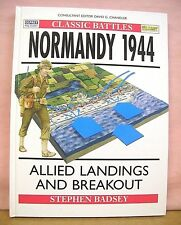 Normandy 1944 Allied Landings & Breakout by Stephen Badsey 1997 Hardcover