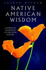 Native American Wisdom:A Spiritual Tradition at One.. HB/DJ with Ribbon Bookmark