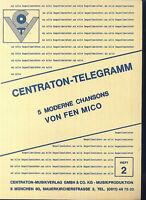 CENTRATON-TELEGRAMM - 5 moderne Chansons von FEN MICO - Heft 2
