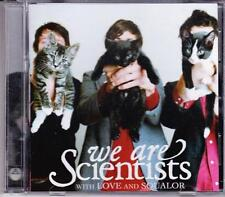 WE ARE SCIENTISTS ( '06 OZ CD)  - WITH LOVE AND SQUALOR