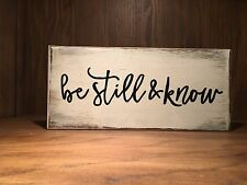 Inspirational Rustic Distressed Wood Sign, home decor, be still and know