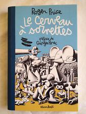 Le Cerveau À Sornettes - Traité De L'evitisme - Roger Price (Préface de Perec)