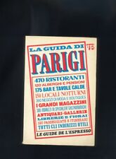 La Guida di Parigi - Le Guide de L' Espresso 1978  R