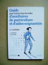 Guide d'auxiliaires de puériculture et d'aides soignants Masson  /D13