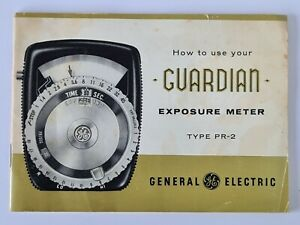 General Electric Guardian Type PR-2 Exposure Meter: How To Use, Instructions