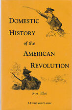 Domestic History of the American Revolution by Ellet (1997, Paperback, Reprint)