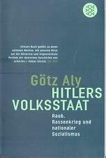 Götz Aly, Hitler s Volksstaat, Raub, Rassenkrieg u nationaler Sozialismus, 2006