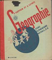 """Livre Ancien """" Géographie """" P. Kaeppelin et A. Leyritz """" ( No 4644 )"""