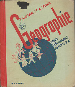 Livre Ancien géographie P. Kaeppelin et A. Leyritz éditions A. Hatier 1956