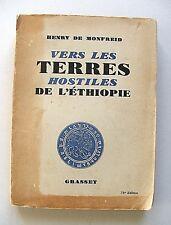 HENRY DE MONFREID : VERS LES TERRES HOSTILES DE L'ÉTHIOPIE / SIGNÉ / GRASSET