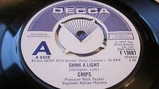 """CHIPS – Shine A Light / Living Is Ours 7"""" DECCA PROMO/DEMO WHITE/BLUE LABEL EX-"""