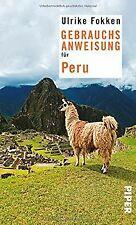 Gebrauchsanweisung für Peru von Fokken, Ulrike   Buch   Zustand gut