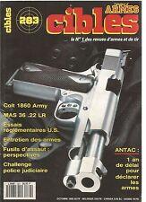 CIBLES N°283 COLT 1860 ARMY / MAS 36 22 LR/ENTRETIEN DES ARMES/FUSILS D'ASSAUT